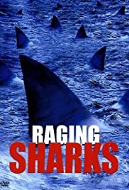 Raging Sharks (2005) Poster - Movie Forum, Cast, Reviews