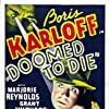 Boris Karloff, Marjorie Reynolds, and Grant Withers in Doomed to Die (1940)