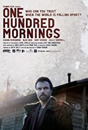 One Hundred Mornings(2009) Poster - Movie Forum, Cast, Reviews