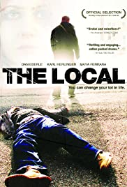 The Local (2008) Poster - Movie Forum, Cast, Reviews