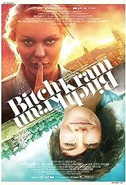 Bitchkram(2012) Poster - Movie Forum, Cast, Reviews