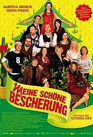 Meine schöne Bescherung(2007) Poster - Movie Forum, Cast, Reviews