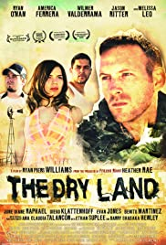 The Dry Land (2010) Poster - Movie Forum, Cast, Reviews