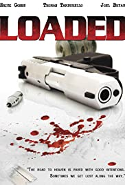 Loaded (2007) Poster - Movie Forum, Cast, Reviews