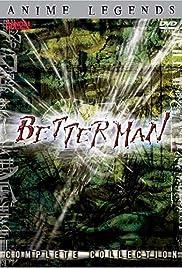 Betterman Poster