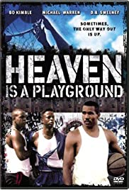 Heaven Is a Playground(1991) Poster - Movie Forum, Cast, Reviews