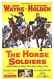 The Horse Soldiers (1959) Poster - Movie Forum, Cast, Reviews