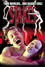 Stakes (2002) Poster - Movie Forum, Cast, Reviews