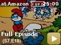 The Smurfs: Season 7: Episode 18 -- The Answer Smurf: Slouchy foils Gargamel while all the other smurfs fall under Brainy's charisma spell.  No Smurf Is An Island: Feeling unappreciated, Handy builds a Smurfarine and goes to visit Merena the mermaid.
