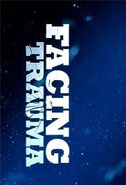 Facing Trauma Poster