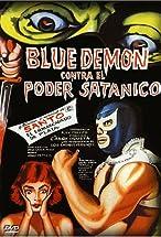 Primary image for Blue Demon vs. the Satanic Power