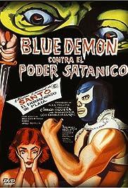 Blue Demon vs. el poder satánico Poster