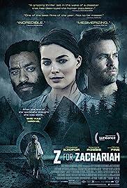Z for Zachariah(2015) Poster - Movie Forum, Cast, Reviews