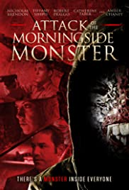 Attack of the Morningside Monster (2014) Poster - Movie Forum, Cast, Reviews