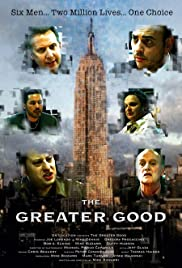 The Greater Good Poster