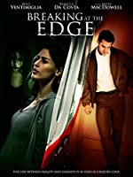 Breaking at the Edge(2013)