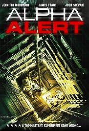 Alpha Alert(2013) Poster - Movie Forum, Cast, Reviews