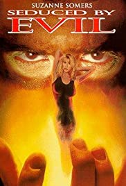 Seduced by Evil (1994) Poster - Movie Forum, Cast, Reviews
