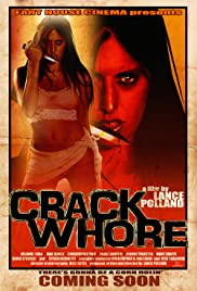 Crack Whore Poster