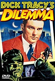 Dick Tracy's Dilemma (1947) Poster - Movie Forum, Cast, Reviews