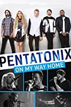 Image of Pentatonix: On My Way Home