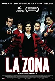 La zona (2007) Poster - Movie Forum, Cast, Reviews