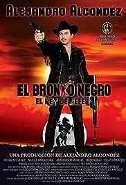 El bronko negro Poster