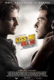Kiss Me, Kill Me(2015) Poster - Movie Forum, Cast, Reviews