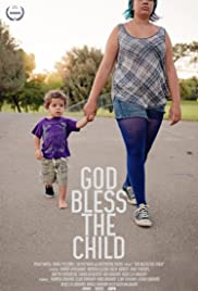 God Bless the Child (2015) Poster - Movie Forum, Cast, Reviews