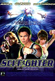 Sci-Fighter (2004) Poster - Movie Forum, Cast, Reviews