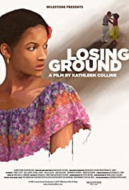 Losing Ground (1982) Poster - Movie Forum, Cast, Reviews