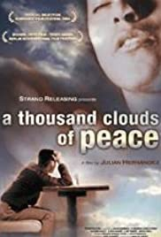 A Thousand Peace Clouds Encircle the Sky Poster