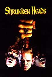 Shrunken Heads (1994) Poster - Movie Forum, Cast, Reviews