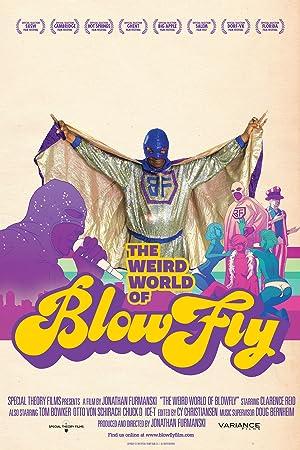 The Weird World of Blowfly (2010)