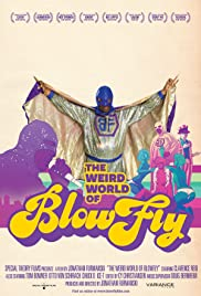 The Weird World of Blowfly (2010) Poster - Movie Forum, Cast, Reviews