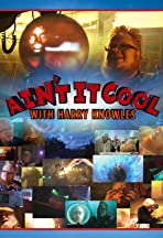 Ain't It Cool with Harry Knowles