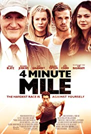 4 Minute Mile (2014) Poster - Movie Forum, Cast, Reviews