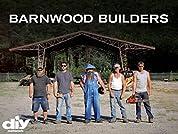 Barnwood Builders - Season 1 (2013) poster