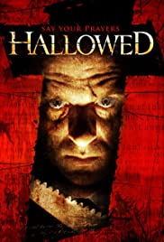 Hallowed(2005) Poster - Movie Forum, Cast, Reviews