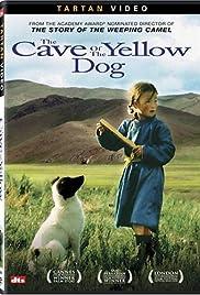 Die Höhle des gelben Hundes Poster