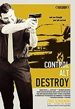 Control Alt Destroy