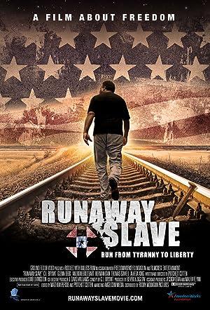 Runaway Slave (2012)