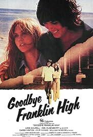 Goodbye, Franklin High Poster