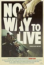 No Way to Live(2017)