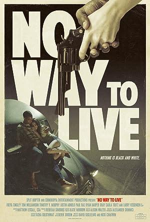No Way to Live (2016)