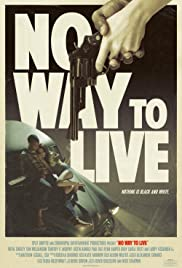 Watch Movie No Way to Live (2016)