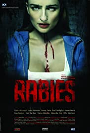 Rabies (2010) Poster - Movie Forum, Cast, Reviews