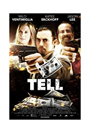 Tell(2014) Poster - Movie Forum, Cast, Reviews
