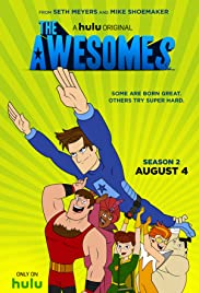 The Awesomes Poster - TV Show Forum, Cast, Reviews