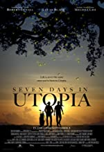 Seven Days in Utopia(2011)